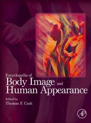 Cover of Encyclopedia of Body Image and Human Appearance
