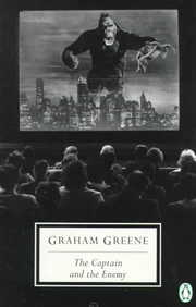 Cover of Graham Greene: The Captain and the Enemy