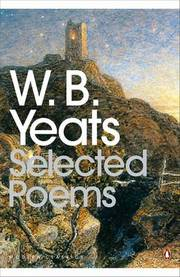 Cover of William Yeats: Selected Poems