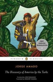 Cover of Jorge Amado, Gregory Rabassa (TRN), Jose Saramago (FRW): The Discovery of America by the Turks