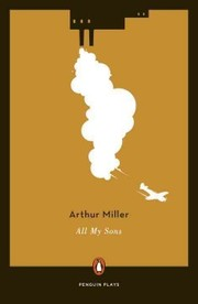 Cover of Arthur Miller: All My Sons