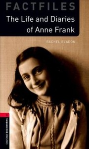 Cover of Rachel Bladon: Oxford Bookworms Library: Level 3:: Anne Frank