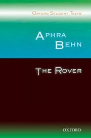Cover of Oxford Student Texts: Aphra Behn: The Rover