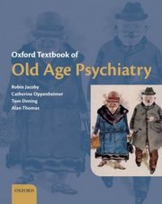 Cover of Oxford Textbook Of Old Age Psychiatry