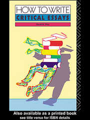 Cover of How to Write Critical Essays