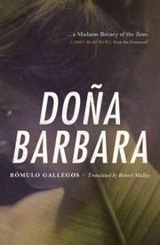 Cover of Romulo Gallegos, Robert Malloy (TRN), Larry McMurtry (FRW): Dona Barbara