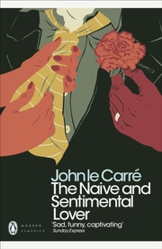 Cover of John le Carre: Naive and Sentimental Lover