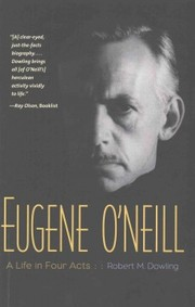 Cover of Robert M. Dowling: Eugene O'neill