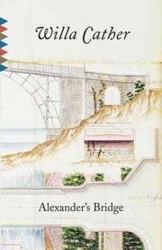 Cover of Willa Cather: Alexander's Bridge