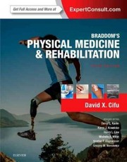 Cover of M.D. David X. Cifu (EDT), M.D. Darryl L. Kaelin (EDT), Ph.D. M.D. Henry L. Lew (EDT), Ph.D. Michelle A. Miller (EDT): Braddom's Physical Medicine and Rehabilitation