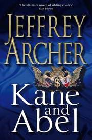 Cover of Jeffrey Archer: Kane and Abel