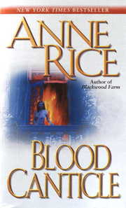 Cover of Anne Rice: Blood Canticle