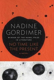Cover of Nadine Gordimer: No Time Like the Present