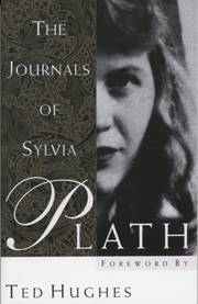 Cover of Sylvia Plath, Ted Hughes (FRW): The Journals of Sylvia Plath