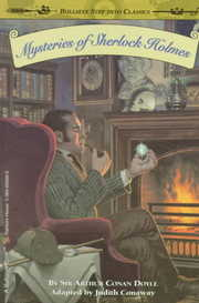 Cover of Sir Arthur Conan Doyle, Judith Conaway (ADP), Lyle Miller (ILT): Mysteries of Sherlock Holmes
