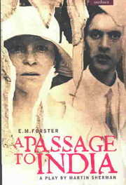 Cover of E. M. Forster, Martin Sherman: A Passage to India