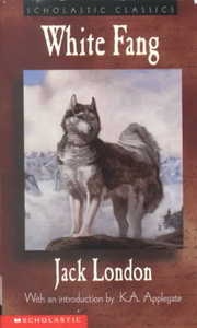 Cover of Jack London, Katherine Applegate (INT): White Fang