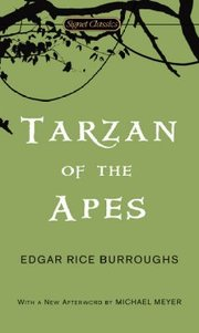 Cover of Edgar Rice Burroughs, Gore Vidal (INT), Michael Meyer (AFT): Tarzan of the Apes
