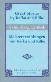Cover of Stanley Appelbaum, Franz Kafka: Great Stories by Kafka and Rilke