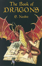 Cover of Edith Nesbit, H. R. Millar (ILT): The Book Of Dragons