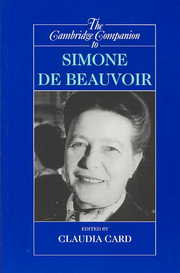 Cover of Claudia Card (EDT): The Cambridge Companion to Simone De Beauvoir