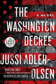 Cover of Jussi Adler-Olsen, Steve Schein (TRN): The Washington Decree