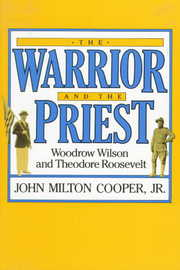 Cover of John Milton Cooper: The Warrior and the Priest