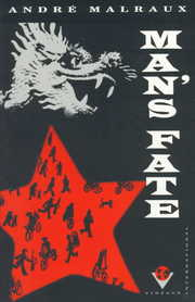 Cover of Andre Malraux: Man's Fate