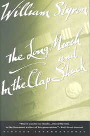 Cover of William Styron: The Long March and in the Clap Shack/2 Books in 1