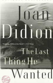Cover of Joan Didion: The Last Thing He Wanted