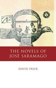 Cover of David Gibson Frier: The Novels of Jose Saramago