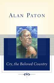 Cover of Alan Paton: Cry, the Beloved Country