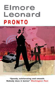 Cover of Elmore Leonard: Pronto