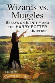 Cover of Christopher E. Bell (EDT): Wizards vs. Muggles