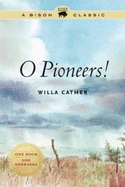 Cover of Willa Cather: O Pioneers!