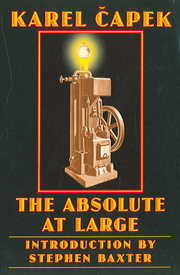 Cover of Karel Capek: Absolute at Large