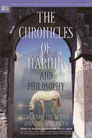 Cover of Gregory Bassham (EDT), Jerry L. Walls (EDT): The Chronicles of Narnia And Philosophy