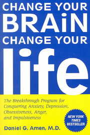 Cover of Daniel G. Amen: Change Your Brain, Change Your Life