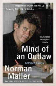 Cover of Norman Mailer, Phillip Sipiora (EDT), Jonathan Lethem (INT): Mind of an Outlaw