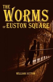 Cover of Worms of Euston Square