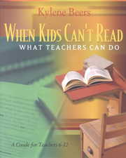 Cover of G. Kylene Beers: When Kids Can't Read, What Teachers Can Do
