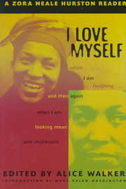 Cover of Zora Neale Hurston, Alice Walker (EDT), Mary Helen Washington (INT): I Love Myself When I Am Laughing ... and Then Again When I Am Looking Mean and Impressive