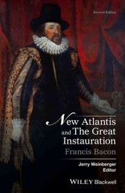 Cover of Francis Bacon, Jerry Weinberger (EDT): New Atlantis and the Great Instauration
