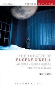 Cover of Kurt Eisen (Tennessee Tech University, USA): Theatre of Eugene O'Neill