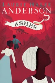 Cover of Laurie Halse Anderson: Ashes