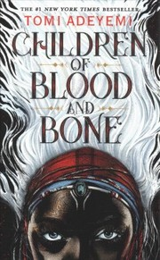 Cover of Tomi Adeyemi: Children of Blood and Bone