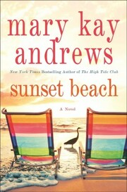 Cover of Mary Kay Andrews: Sunset Beach