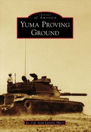 Cover of Lt. Col. Scott Laverty (Ret.): Yuma Proving Ground