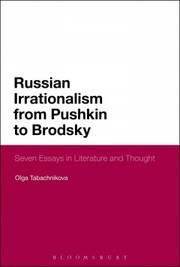 Cover of Olga Tabachnikova: Russian Irrationalism from Pushkin to Brodsky