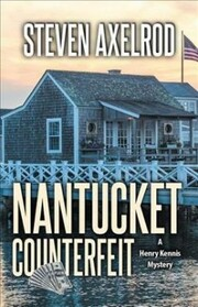 Cover of Steven Axelrod: Nantucket Counterfeit